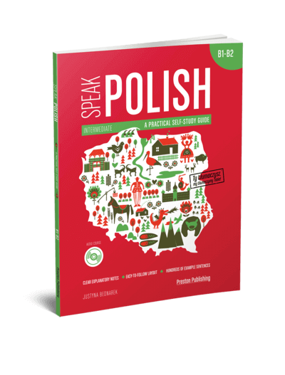 Speak Polish. A practical self-study guide. Part 2. A2-B1