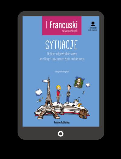 Francuski w tłumaczeniach. Sytuacje (Książka + e-book)