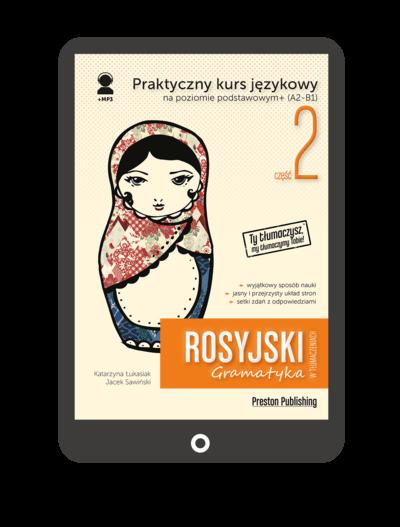 Rosyjski w tłumaczeniach. Gramatyka 2 (Książka + e-book)