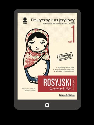 Rosyjski w tłumaczeniach. Gramatyka 1 (Książka + e-book)