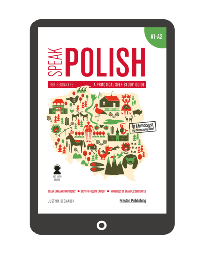 Speak Polish. A practical self-study guide. Part 1. Levels A1-A2 (Książka + e-book)