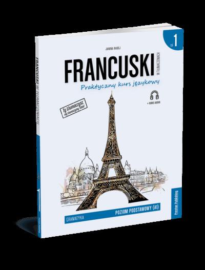 Francuski w tłumaczeniach. Gramatyka 1 (Książka + e-book)