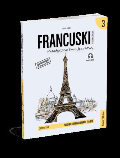 Francuski w tłumaczeniach. Gramatyka 3