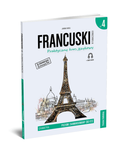 Francuski w tłumaczeniach. Gramatyka 4 (Książka + e-book)
