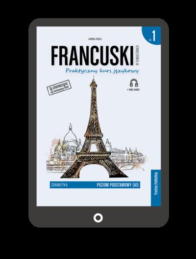 Francuski w tłumaczeniach. Gramatyka 1 (e-book)