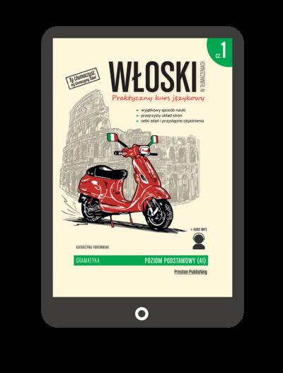 Włoski w tłumaczeniach. Gramatyka 1 (Książka + e-book)