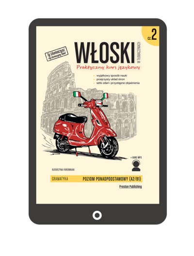Włoski w tłumaczeniach. Gramatyka 2 (Książka + e-book)