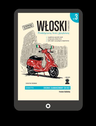 Włoski w tłumaczeniach. Gramatyka 3 (Książka + e-book)