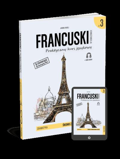 Francuski w tłumaczeniach. Gramatyka 3 (Książka + e-book)