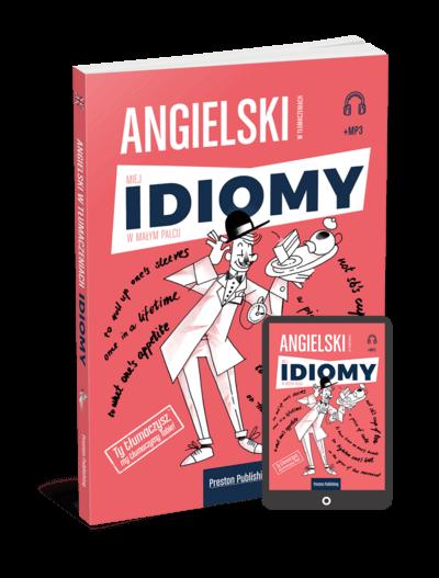 Angielski w tłumaczeniach. Idiomy (Książka + e-book)