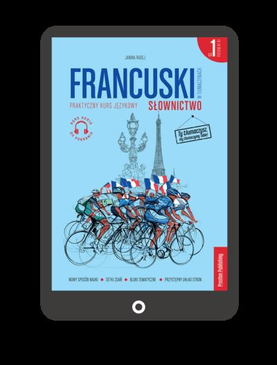 Francuski w tłumaczeniach. Słownictwo 1 (Książka + e-book)