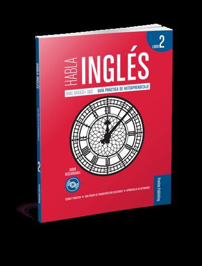 Habla Inglés. Libro 2