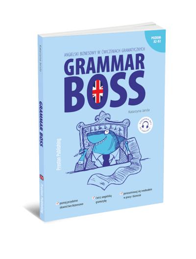 Grammar Boss. Angielski biznesowy w ćwiczeniach gramatycznych