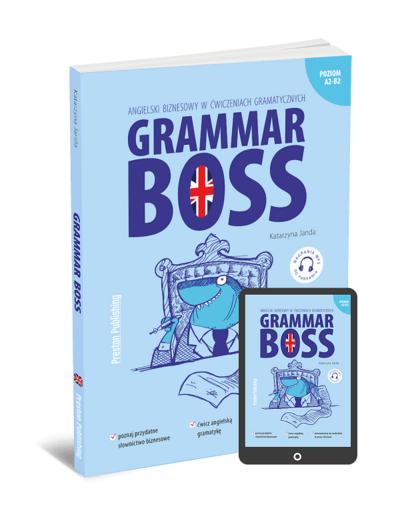 Grammar Boss. Angielski biznesowy w ćwiczeniach gramatycznych (Książka + e-book)
