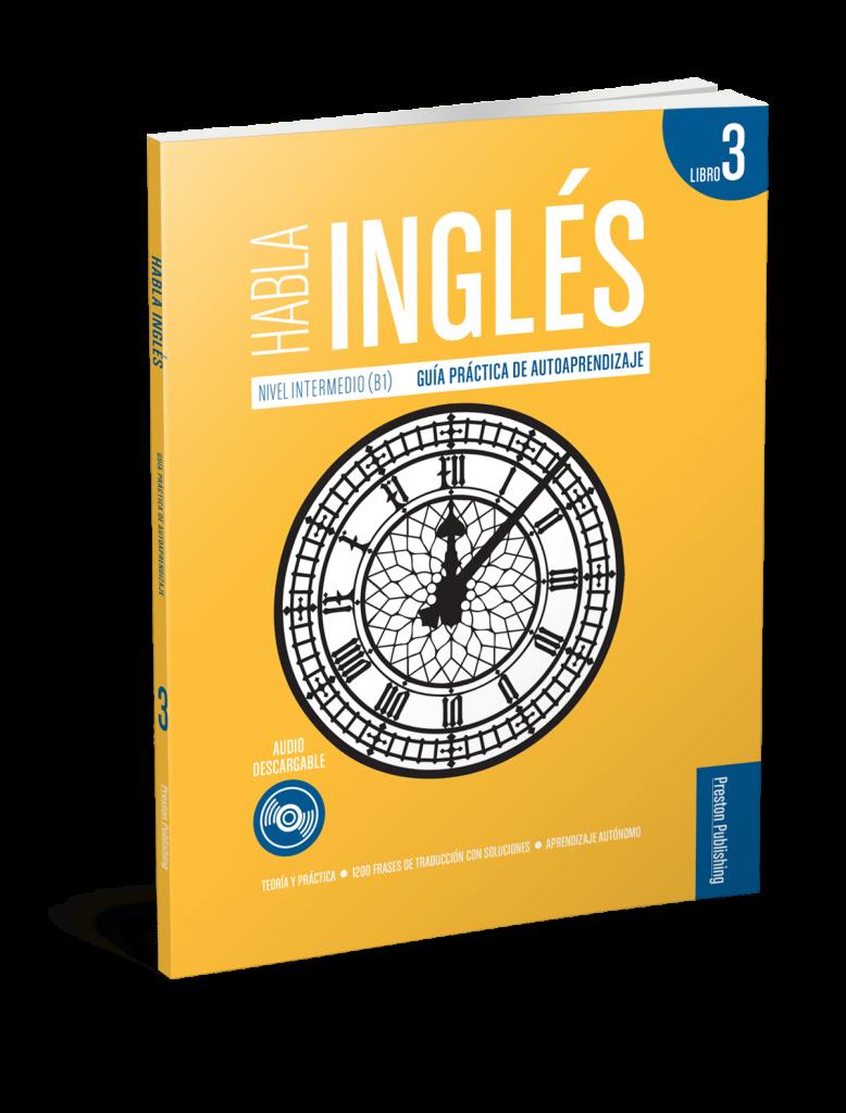 Habla Inglés. Libro 3 (B1)
