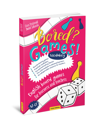 Bored? Games! English board games for learners and teachers (A2-C1). Słownictwo