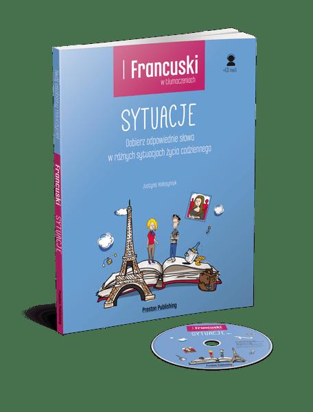 """""""Francuski w tłumaczeniach. Sytuacje"""" – jak korzystać z książki?"""