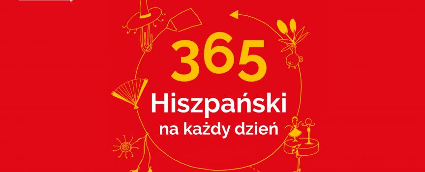 Poniedziałek? Hiszpański 365 na każdy dzień! Zacznij od dziś